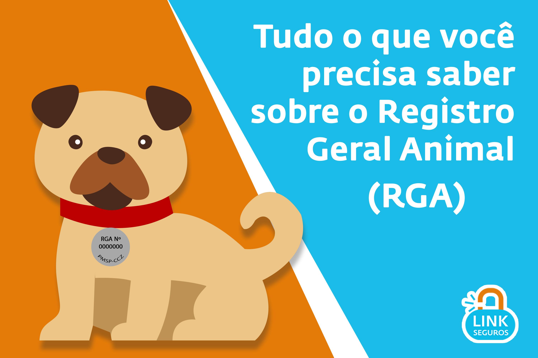 Registro Geral Animal (RGA): O Que é, Como E Onde Tirar?